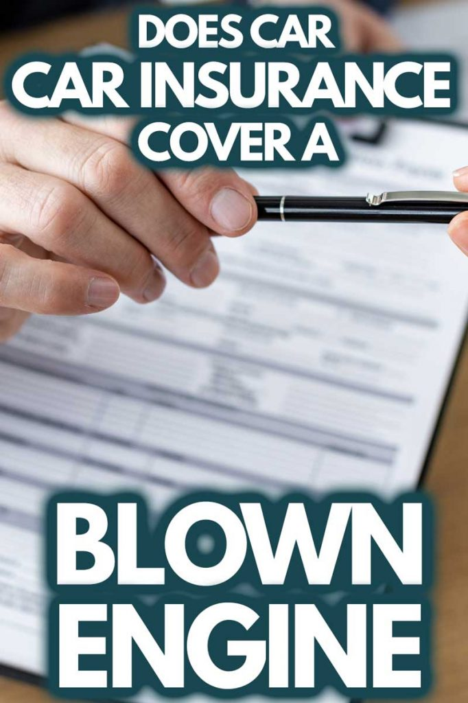 Does Car Insurance Cover a Blown Engine?