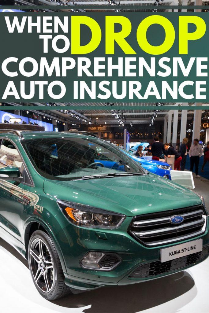 When to Drop Comprehensive Auto Insurance?