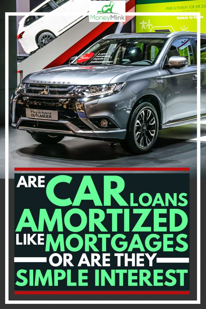 Are Car Loans Amortized Like Mortgages or Are They Simple Interest?