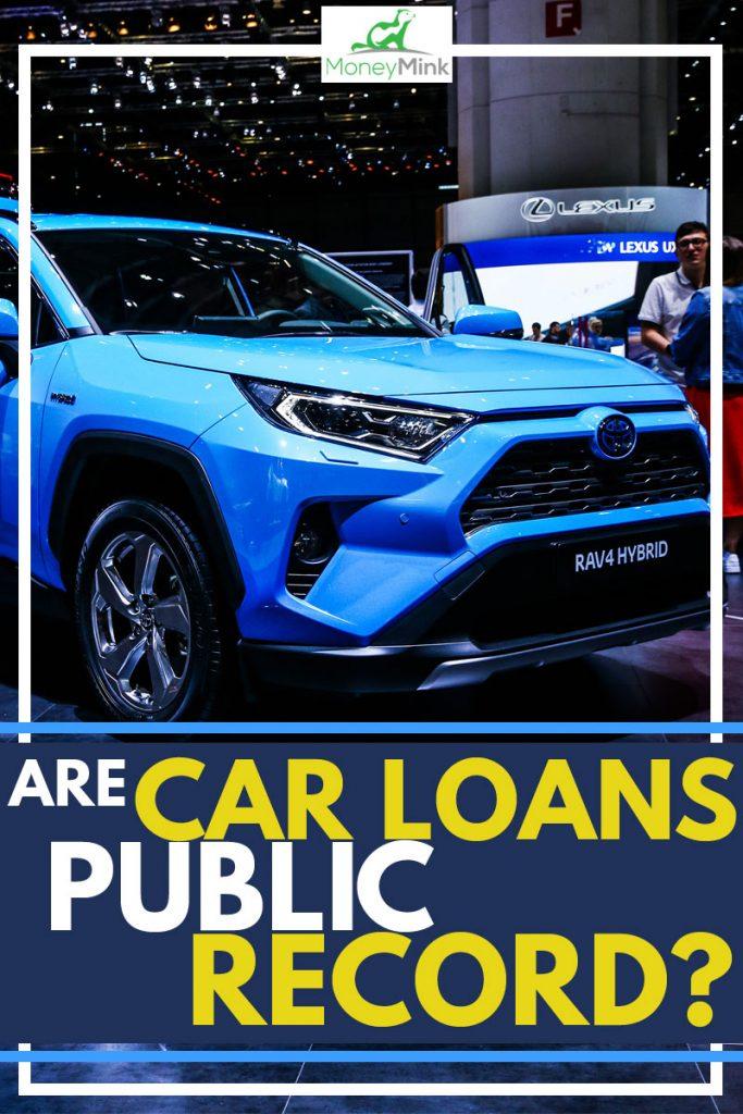 Are Car Loans Public Record?