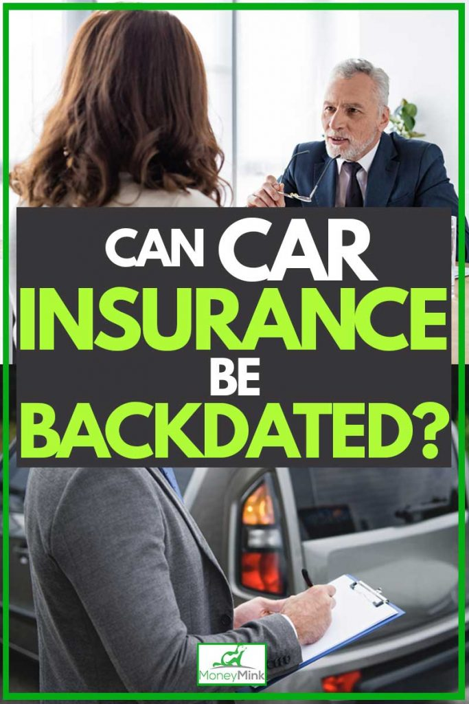 A collage of a car owner talking to the insurance agent and an insurance agent checking the car, Can Car Insurance be Backdated?