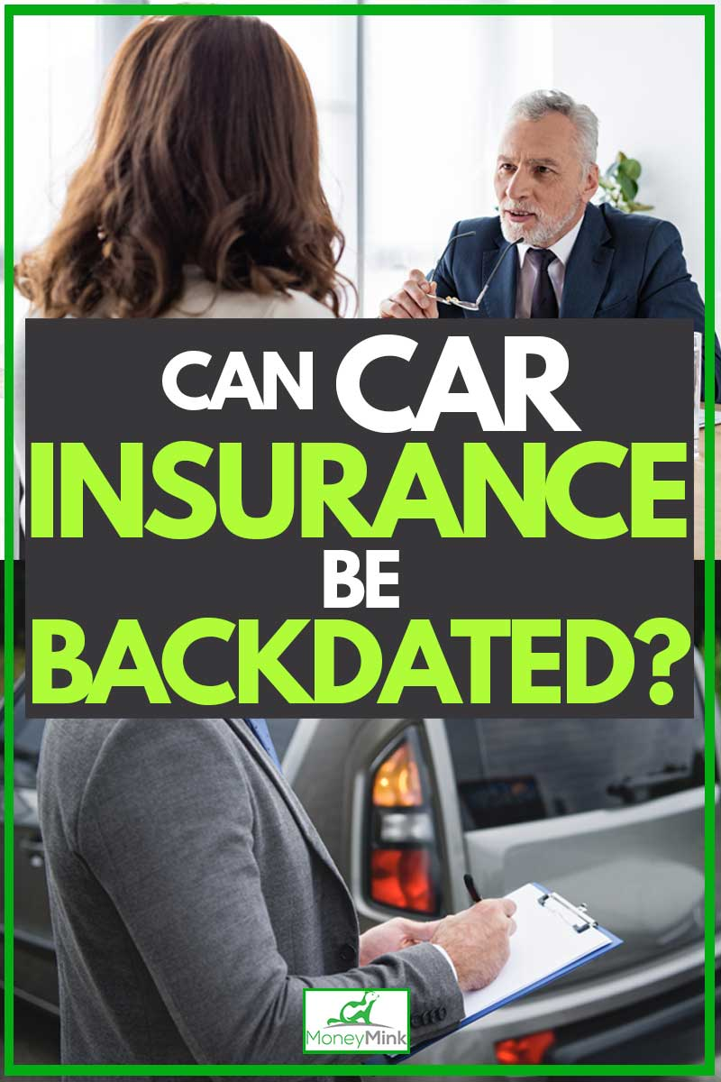 Can Car Insurance be Backdated?