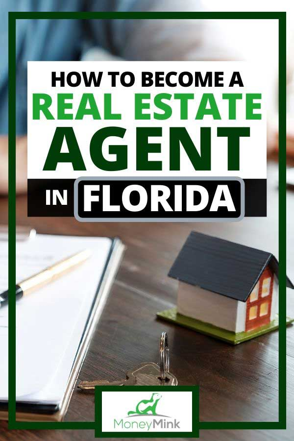 How to Become a Real Estate Agent in Florida - MoneyMink.com