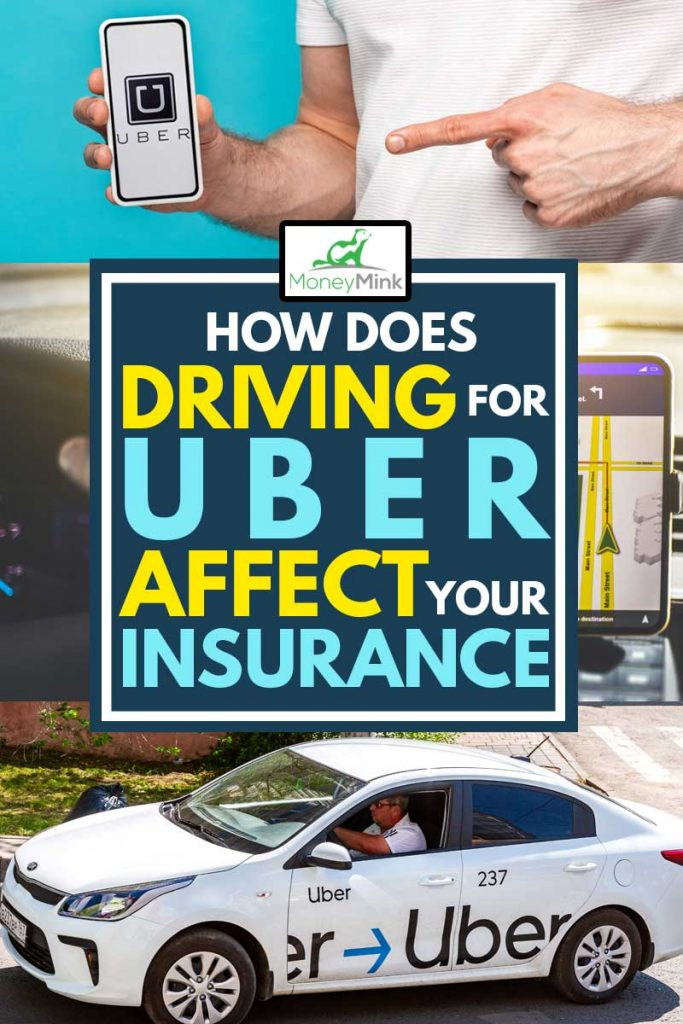 a collage of a man holding a smartphone with an uber app an a man driving an uber car, How Does Driving for Uber Affect Your Insurance?