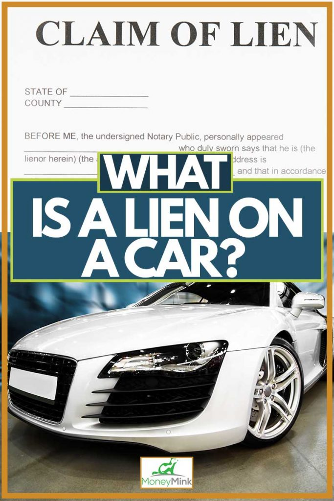 Lien paper and car on right, What is a Lien on a Car?