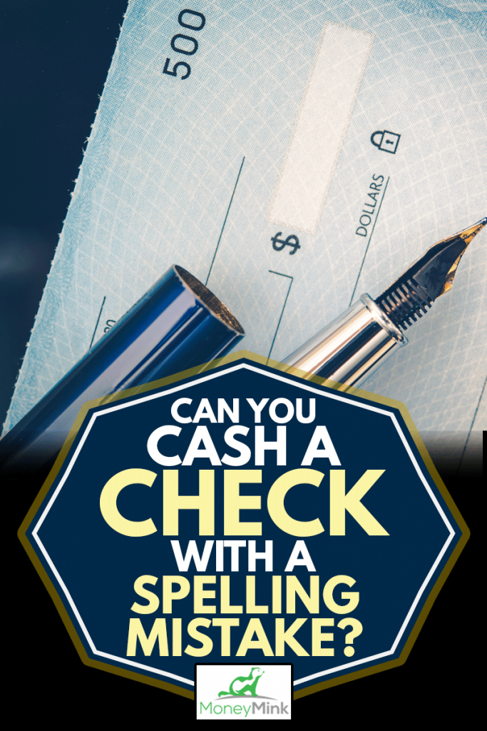 Check Issuing Concept Closeup Photo, Can You Cash A Check With A Spelling Mistake?