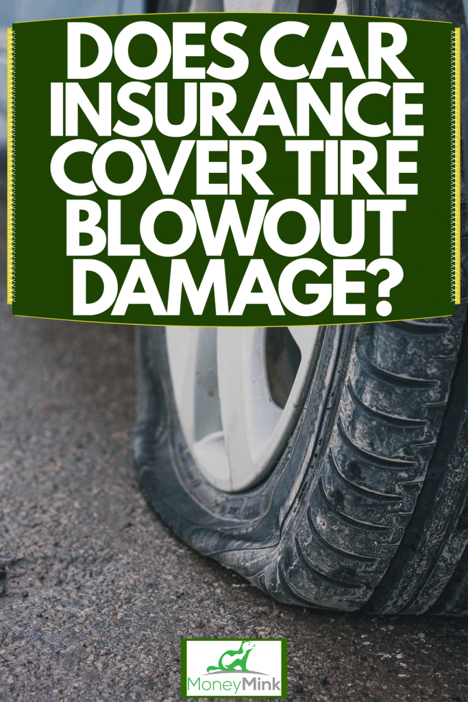 A car parked on the side of a street due to a blown out tire, Does Car Insurance Cover Tire Blowout Damage?